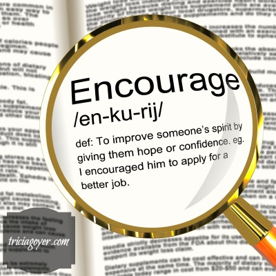 The Importance Of Being Encouraged